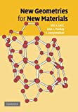 New Geometries for New Materials, Lord, Eric A. and Mackay, Alan L., 1107411602