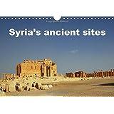 Syria's Ancient Sites 2016: Lost Treasures