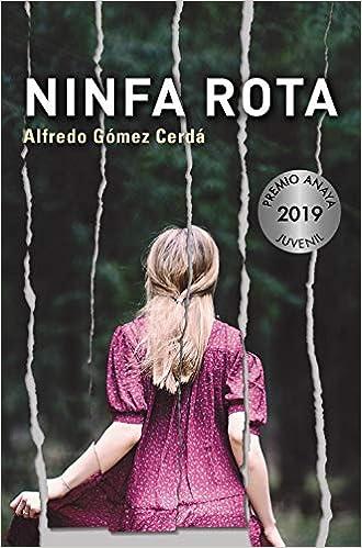 Ninfa rota Literatura Juvenil A Partir De 12 Años - Premio ...