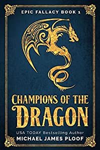 Champions Of The Dragon by Michael James Ploof ebook deal