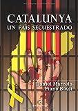 Catalunya un país secuestrado