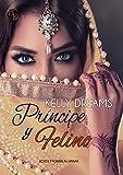 Príncipe y Felino (Lover Tygrain Al-Hanak nº 1) (Spanish Edition)
