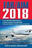 img - for FAR/AIM 2018: Up-to-Date FAA Regulations / Aeronautical Information Manual (FAR/AIM Federal Aviation Regulations) book / textbook / text book