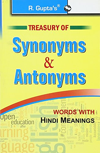 Treasury of Synonyms & Antonyms (words with Hindi Meanings)