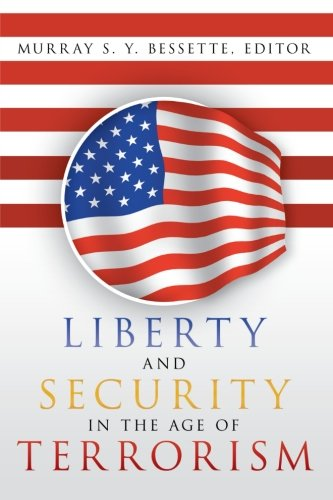 Download Liberty and Security in the Age of Terrorism pdf epub