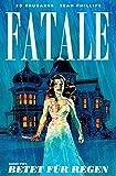 Fatale - Band 4: Betet für Regen (German Edition)