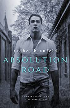 Absolution Road (Crossroads Book 2) by [Blaufeld, Rachel]