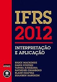 IFRS 2012: Interpretação e Aplicação - Introdução e Aplicação