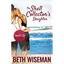The Shell Collector's Daughter: A Surf's Up Novella