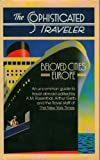 The Sophisticated Traveler, New York Times Staff and Michael Leahy, 0394536452