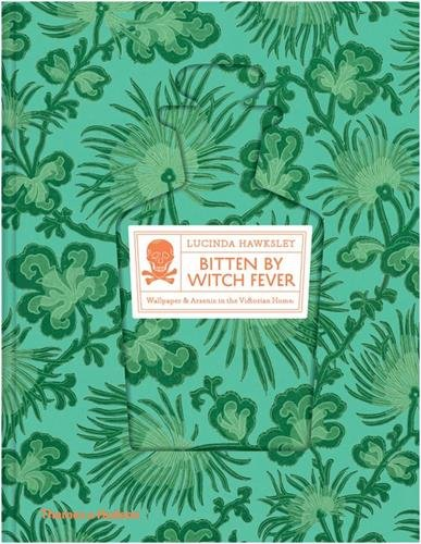 Cheap  Bitten by Witch Fever: Wallpaper & Arsenic in the Nineteenth-Century Home
