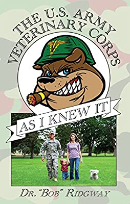 The US Army Veterinary Corps As I Knew It