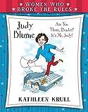 Women Who Broke the Rules: Judy Blume