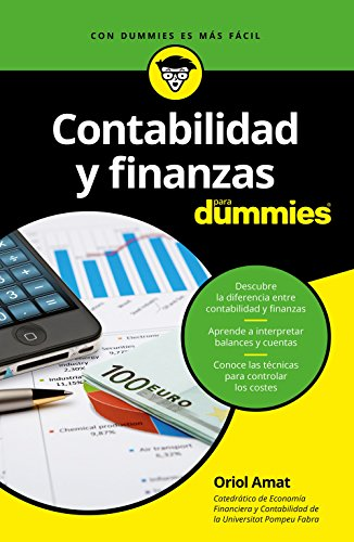 Contabilidad y finanzas para Dummies (Spanish Edition)