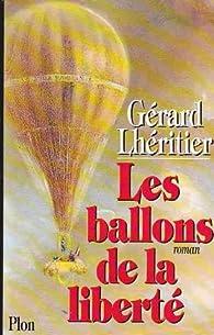 Les ballons de la liberté par Gérard Lhéritier