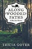Along Wooded Paths: A Big Sky Novel