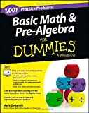 1,001 Basic Math and Pre-Algebra Practice Problems for Dummies, Mark Zegarelli, 1118446569