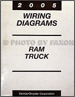 2005 Dodge Ram Truck Wiring Diagram Manual Original: Dodge: Amazon.com:  BooksAmazon.com