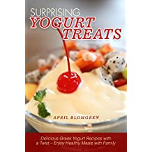 Surprising Yogurt Treats: Delicious Greek Yogurt Recipes with a Twist – Enjoy Healthy Meals with Family