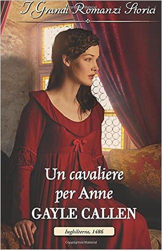 Gayle Callen - L'ordine della spada 02. Un cavaliere per Anne (2018)