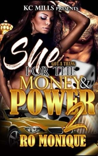 She Got A Thang For The Money & The Power 2 (Volume 2) PDF Text fb2 ebook