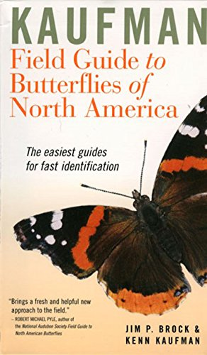 Kaufman Field Guide to Butterflies of North America (Kaufman Field Guides)