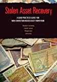 Stolen Asset Recovery, Theodore S. Greenberg and Wingate Grant, 0821378902