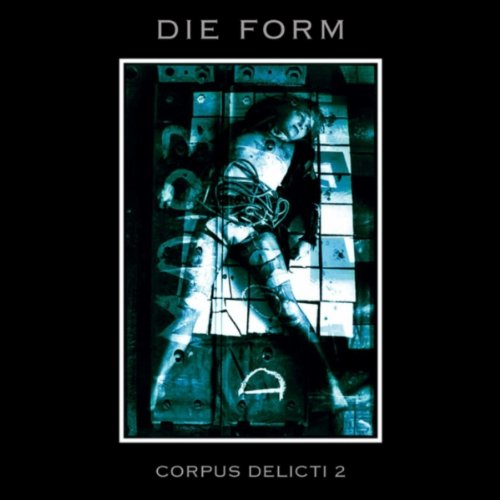 corpus delicti by die form on amazon music. Black Bedroom Furniture Sets. Home Design Ideas