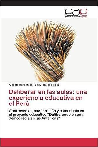 Deliberar en las aulas: una experiencia educativa en el Perú