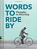 Words to Ride By: Thoughts on Bicycling