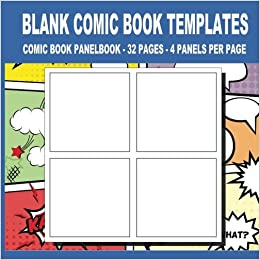 Blank Comic Book Templates 8 5 X 8 5 32 Pages For For
