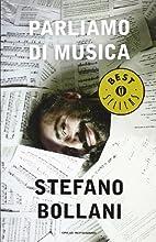 Parliamo di musica by Stefano Bollani…