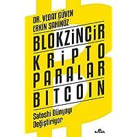 Blokzincir Kripto Paralar Bitcoin: Satoshi Dünyayı Değiştiriyor