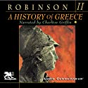 A History of Greece, Volume 2 Audiobook by Cyril Robinson Narrated by Charlton Griffin