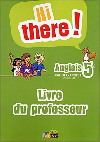 Hi there! 5e • Livre du professeur pdf