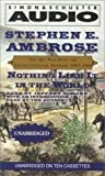img - for Nothing Like It In The World: The Men Who Built The Transcontinental Railroad 1863 - 1869 Unabridged edition by Ambrose, Stephen E. published by Simon & Schuster Audio (2000) [Audio Cassette] book / textbook / text book