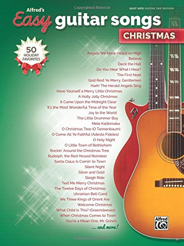 Download Alfred's Easy Guitar Songs -- Christmas: 50 Christmas Favorites ebook