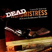 Deadmistress: Susan Lombardi Mystery, Book 1 | Carole B. Shmurak