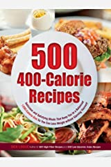 500 400-Calorie Recipes Kindle Edition