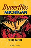 Butterflies of Michigan Field Guide (Butterfly Identification Guides)