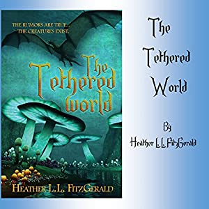 The Tethered World Audiobook