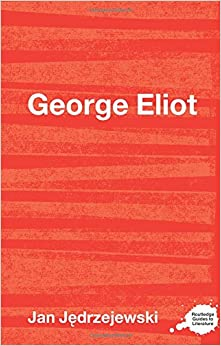 Book George Eliot (Routledge Guides to Literature)