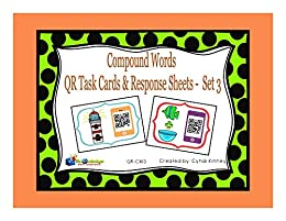 Compound Words QR Task Cards & Response Sheets - Set 3 by [Kinney, Cyndi]