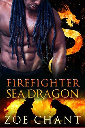 Firefighter Sea Dragon (Fire & Rescue Shifters Book 4)