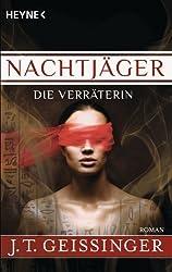 Nachtjäger - Die Verräterin: Nachtjäger 2 (German Edition)