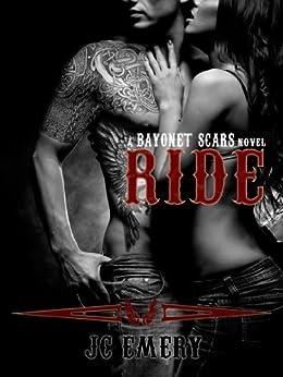 Ride (Bayonet Scars Book 1) by [Emery, JC]