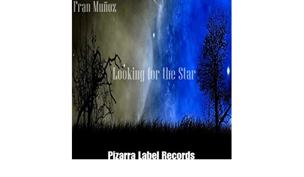 Looking for the Star by Fran Munoz on Amazon Music - Amazon.com