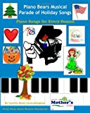Piano Bears Musical Parade of Holiday Songs, Cynthia VanLandingham, 1449599141