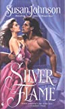 Front cover for the book Silver Flame by Susan Johnson