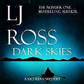 Dark Skies: The DCI Ryan Mysteries, Book 7 | LJ Ross